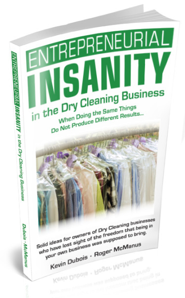 Kevin Dubois, a Scituate resident and CEO of Lapels Dry Cleaning, recently co-authored Entrepreneurial Insanity in the Dry Cleaning Business with Roger McManus.